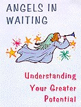 ANGELS IN WAITING (book format)