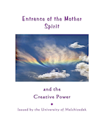 ENTRANCE OF THE MOTHER SPIRIT & THE CREATIVE POWER (book format)