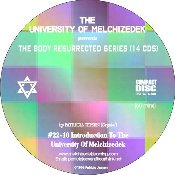 INTRODUCTION TO THE UNIVERSITY OF MELCHIZEDEK (CD format)
