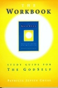 04 THE WORKBOOK:  STUDY GUIDE FOR THE GODSELF (book format)